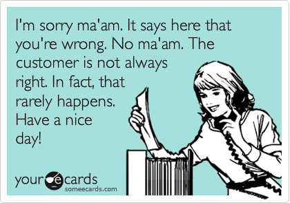 The Best Way to Deal With Difficult Customers?